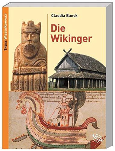 Die Wikinger: Theiss WissenKompakt
