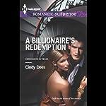 A Billionaire's Redemption: Vengeance in Texas, Book 3 | Cindy Dees