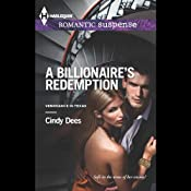 A Billionaire's Redemption: Vengeance in Texas, Book 3 | Cindy Dees