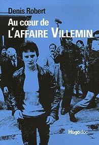 Au coeur de l'affaire Villemin : Mémoires d'un rat par Denis Robert
