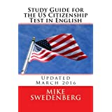 Study Guide for the US Citizenship Test in English: Updated March 2016