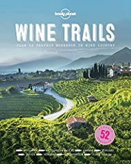 "From Lonely Planet, the world's leading travel guide publisher, Wine Trails, the first book in Lonely Planet's ""Perfect Weekends"" series, introduces the secret gems in well-known regions such as Napa and Sonoma, Tuscany, Burgundy and R..."