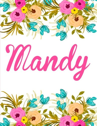 Mandy: Personalised Mandy Notebook/Journal For Writing 100 Lined Pages (White Floral Design)