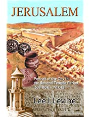 Jerusalem: Portrait of the City in the Second Temple Period (BCE-70 CE)