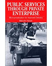 Public Service Through Private Enterprise: Micro-Privatisation for Improved Delivery