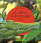 Le Lièvre et le Crocodile (livre+CD)