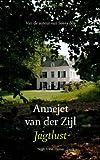 Jagtlust by  Annejet Van Der Zijl in stock, buy online here
