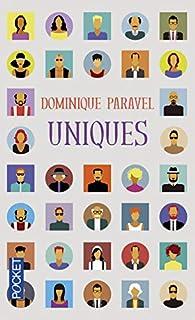 Uniques, Paravel, Dominique