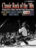 Classic Rock of the '80s, Alfred Publishing Staff, 0757981321