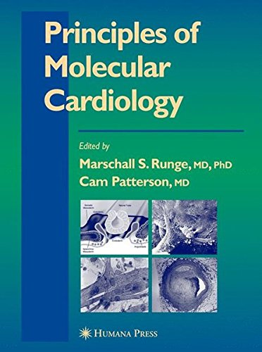 Principles of Molecular Cardiology (Contemporary Cardiology)