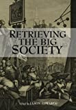 Retrieving the Big Society, , 1118368789