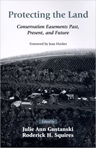 Protecting the land conservation easements past present and protecting the land conservation easements past present and future 2nd ed edition fandeluxe Image collections