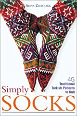 Simply Socks: 45 Traditional Turkish Patterns to Knit Paperback