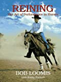 Reining: The Art of Performance in Horses