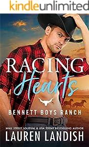 Racing Hearts (Bennett Boys Ranch Book 3)