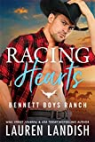 Racing Hearts (Bennett Boys Ranch Book 3)