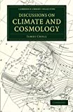 Discussions on Climate and Cosmology, Croll, James, 1108055303