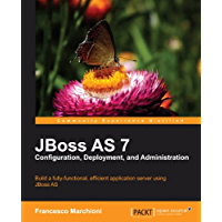 JBoss AS 7 Configuration, Deployment and Administration (English Edition)