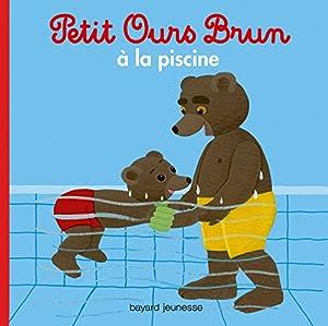 """Afficher """"Petit Ours brun Petit Ours brun à la piscine"""""""