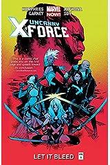 Uncanny X-Force Vol. 1: Let It Bleed (Uncanny X-Force (2013-2014)) Kindle Edition