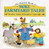 img - for More Farmyard Tales (Farmyard Tales Series) book / textbook / text book