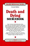 Death and Dying Sourcebook, Joyce Brennfleck Shannon, 0780808711