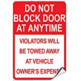 Do Not Block Door At Anytime Violators Will Be Towed LABEL DECAL STICKER 9 inches x 12 inches