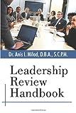 Leadership Review Handbook, Anis I. Milad, 1452009678