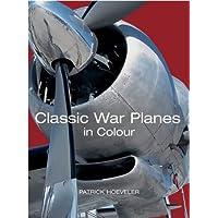Classic War Planes in Colour