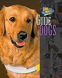 Guide Dogs, Melissa McDaniel, 159716013X