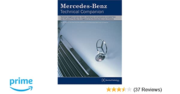 Mercedes benz technical companion the staff of the star and the mercedes benz technical companion the staff of the star and the members of the mercedes benz club of america 9780837610337 amazon books fandeluxe Gallery
