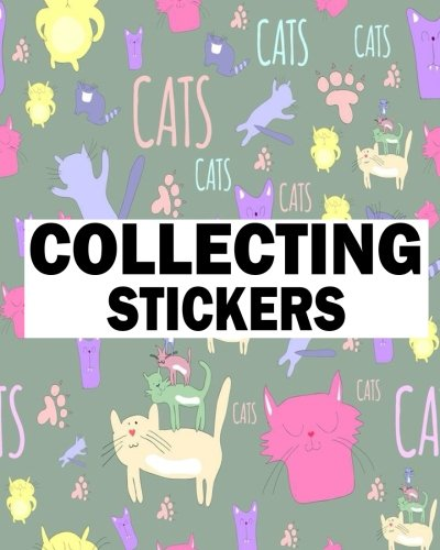 Read Online Collecting Stickers: Blank Sticker Book Journal 8x10 120 pages (Volume 16) pdf epub