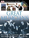 Eyewitness Great Musicians, Robert Ziegler, 0756637740