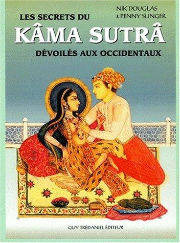 Le Kama-sutra dévoilé à l'usage des occidentaux Broché – 24 septembre 2001 Nik Douglas Penny Slinger Maisnie Tredaniel 284445304X