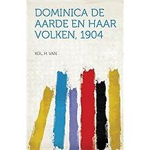 Dominica De Aarde en haar Volken, 1904