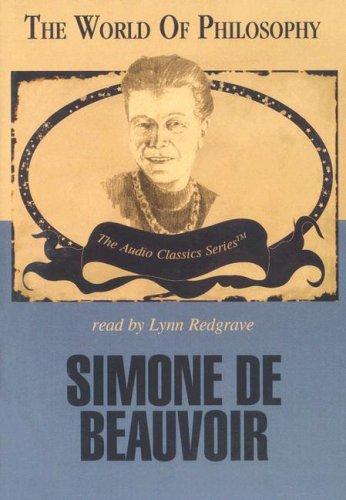 Simone de Beauvoir (World of Philosophy)