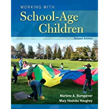 Working with School-Age Children (2nd Edition)