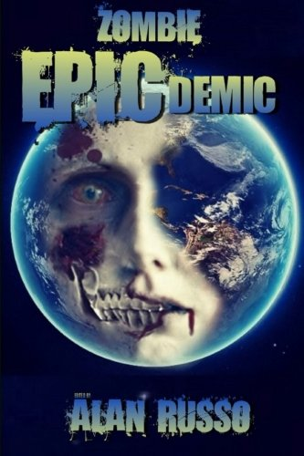 Zombie EPICdemic: An Anthology