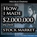 How I Made $2,000,000 in the Stock Market Audiobook by Nicolas Darvas Narrated by Jason McCoy