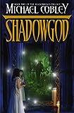 Shadowgod (Shadowkings Trilogy)