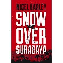 Snow Over Surabaya