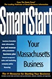 SmartStart Your Massachusetts Business, Oasis Press Staff and PSI Research Staff, 1555714080