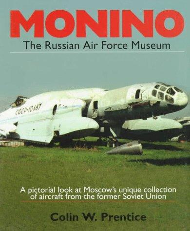 Monino: The Russian Air Force Museum