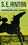 Taming the Star Runner, S. E. Hinton, 0440204798
