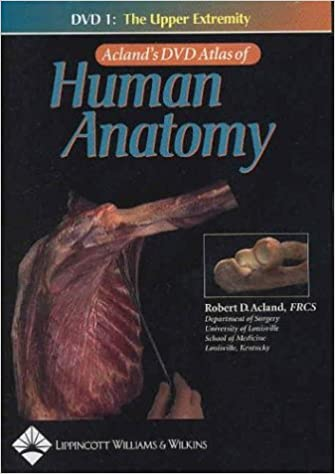 Buy Acland\'s DVD Atlas of Human Anatomy, DVD 1: The Upper Extremity ...
