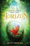 Download Horizon (Above World) in PDF ePUB Free Online