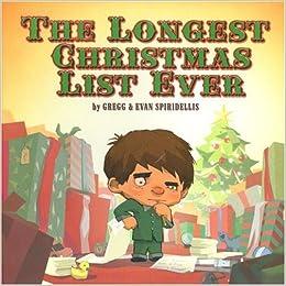 The Christmas List.The Longest Christmas List Ever Gregg Spiradellis Evan