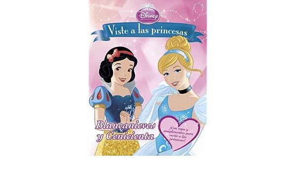 Viste a las princesas. Blancanieves y Cenicienta: Disney: 9788499515687: Amazon.com: Books