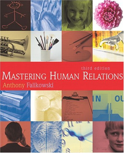Mastering Human Relations (3rd edition)