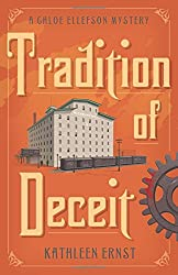 Tradition of Deceit (A Chloe Ellefson Mystery)
